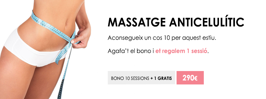 Bono massatge anticel·lulític de 10 sessions i 1 gratis